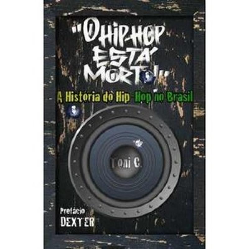 O Hip Hop Esta Morto - LIVRO (edicao limitada)