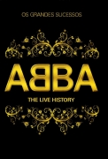 Abba - The Live History Os Grandes Sucessos DVD