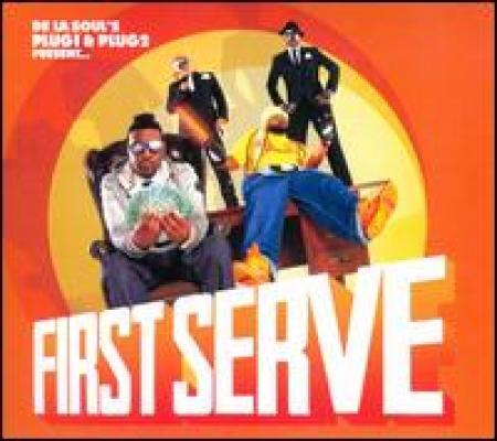 De la Souls Plug 1 & Plug 2 Present...First Serve IMPORTADO