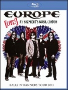 Europe: Live at Shepherds Bush, London - Balls N Banners Tour 2011 blu-ray