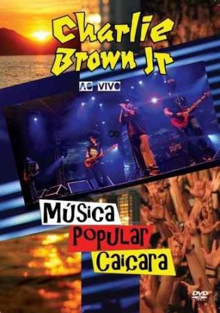 CHARLIE BROWN JR - MUSICA POPULAR CAICARA DVD