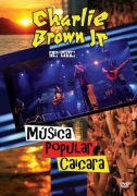 CHARLIE BROWN JR - MUSICA POPULAR CAICARA DVD