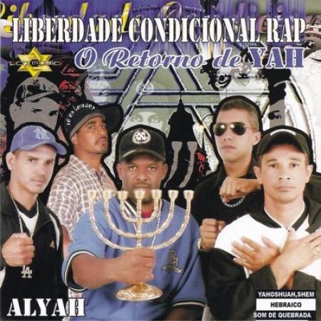 Liberdade Condicional - O Retorno De Yah