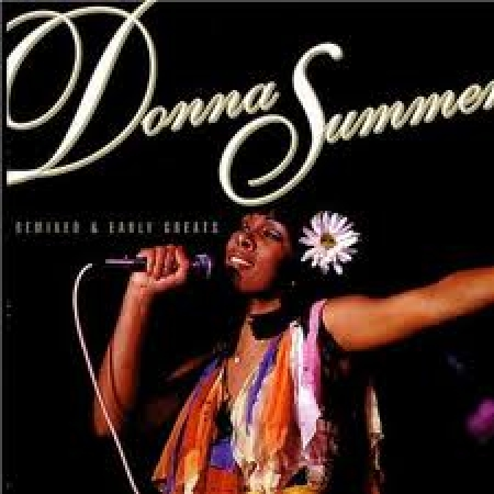 Donna Summer - Remixed & Early Greats