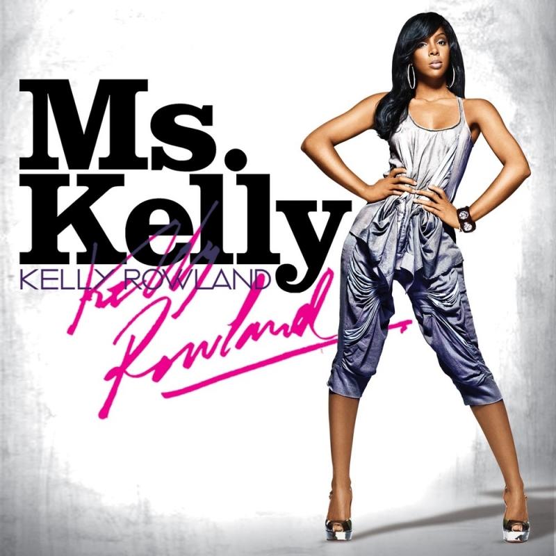 Kelly Rowland - Ms. Kelly - Ms. Kelly