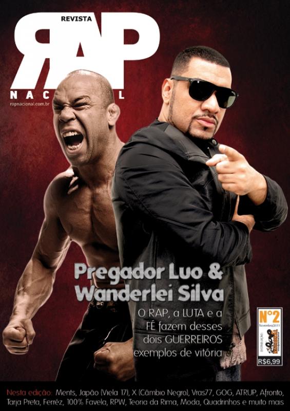 Revista Rap Nacional N 2 - CAPA Pregador Luo & Wanderlei Silva Na Capa
