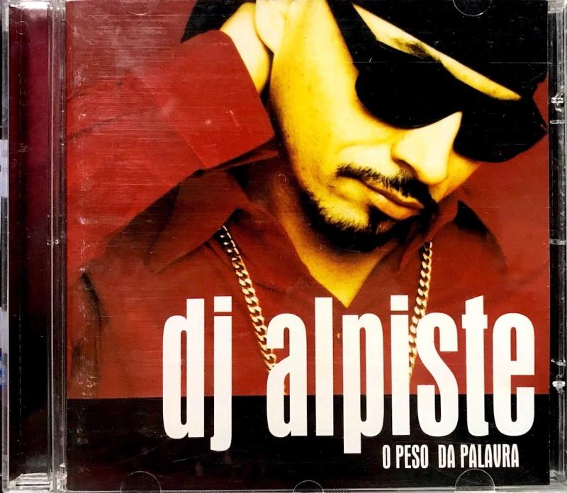 Dj Alpiste - O  Peso da Palavra (CD)