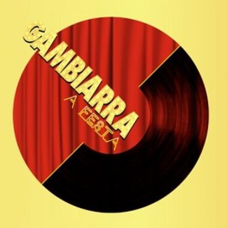 GAMBIARRA - A FESTA