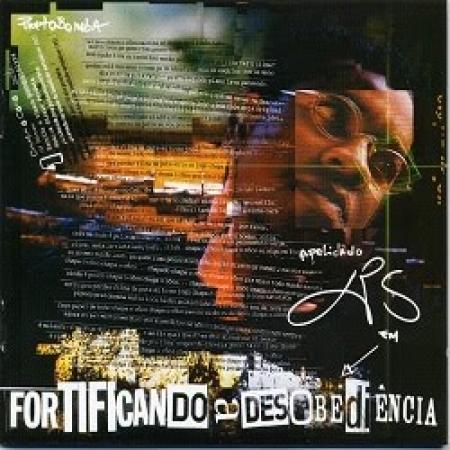 XIS - Fortificando a Desobediencia (2001) (CD)