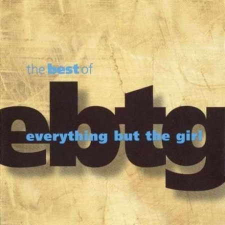 Everything But The Girl - The Best Of