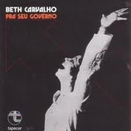 BETH CARVALHO - PRA SEU GOVERNO