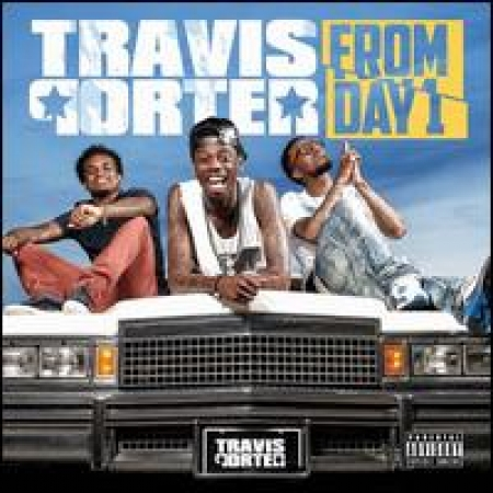 Travis Porter -  Day 1 Explicit Content IMPORTADO