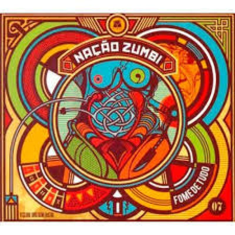 Nação Zumbi - Fome de Tudo (CD)