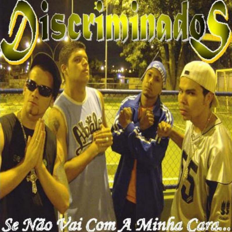 Discriminados - Se Não Vai Com A Minha Cara ( CD )