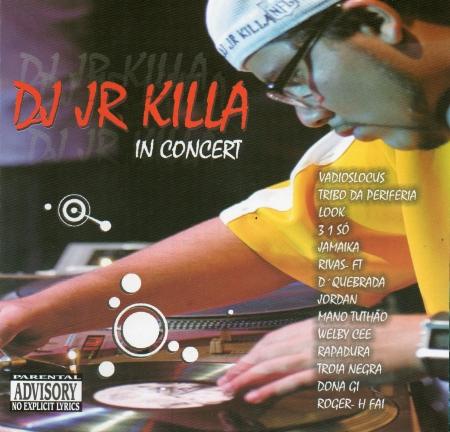 Dj Jr Killa - In Concert