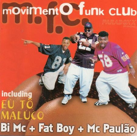 Movimento Funk Club - Eu Tô Maluco (1997)