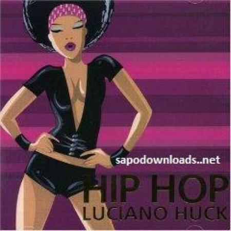 Hip Hop - Luciano Huck