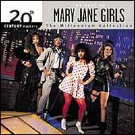 The Mary Jane Girls - 20th Century Masters - the Millennium Collection: The Best of the