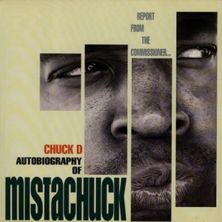Chuck D - Mistachuck