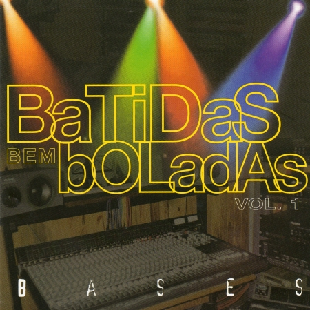 Batidas Bem Boladas - Vol. 01 Bases