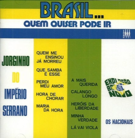 Jorginho Do Imperio & Os Nacionais - BRASIL QUEM QUISER PODE IR