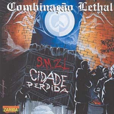 Combinacao Lethal - SMZL Cidade Perdida (CD)