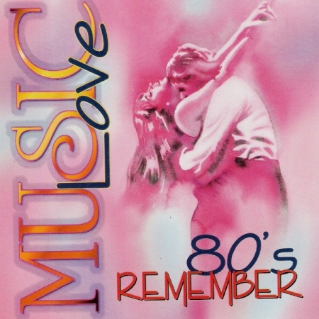 Music Love - 80 s Remember