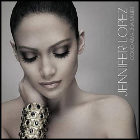Jennifer Lopez - Como Ama una Mujer IMPORTADO