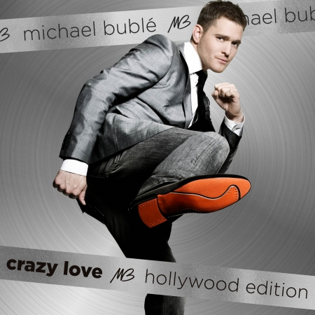 Michael Buble - Crazy Love Hollywood Edition