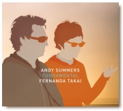 Andy Summers & Fernanda Takai - Fundamental