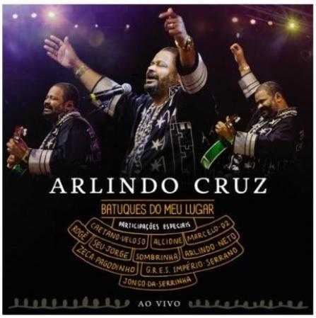 Arlindo Cruz - Batuques Do Meu Lugar Ao Vivo (CD)