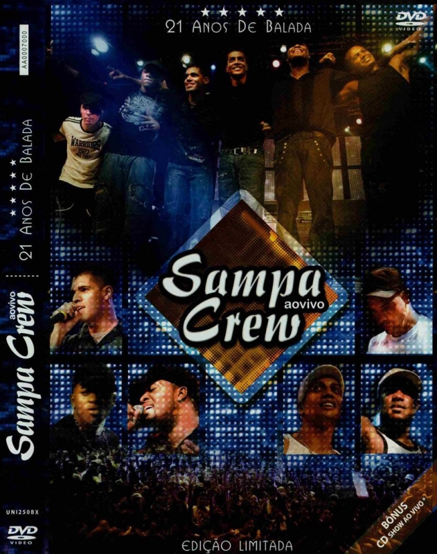 SAMPA CREW - AO VIVO 21 ANOS DE BALADA (DVD+CD)