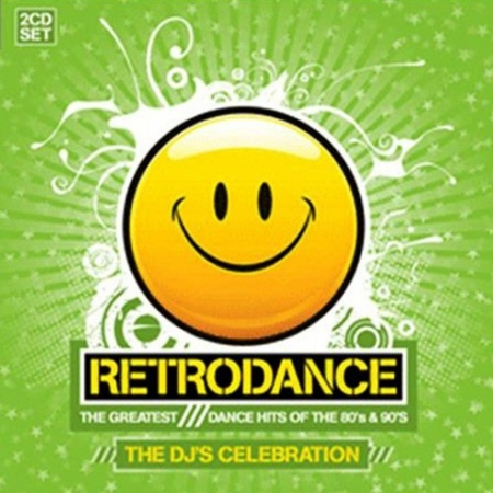 RETRODANCE - THE GREATEST DANCE HITS OF THE 80 s & 90 S
