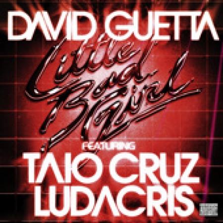 CD Single DAVID GUETTA FEAT. TAIO CRUZ & LUDACRIS - LITTLE BAD GIRL