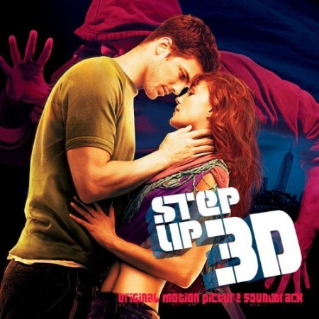 Step Up 3D - Original Motion Picture Soundtrack