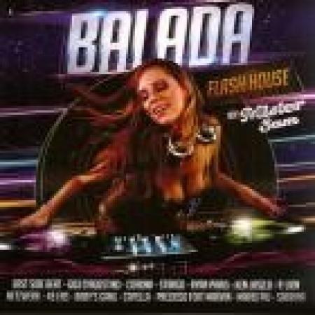 MISTER SAM - BALADA FLASH HOUSE (CD)