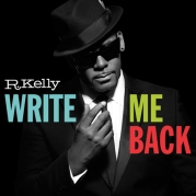 R Kelly   -  Write Me Back DELUXE EDITION SPECIAL
