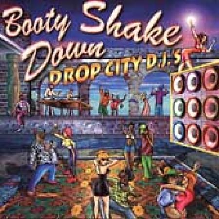 Drop City Dj s - Booty Shake Down