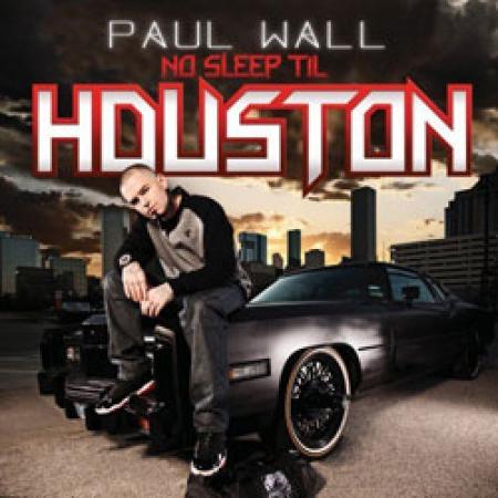 Paul Wall - No Sleep Til Houston IMPORTADO