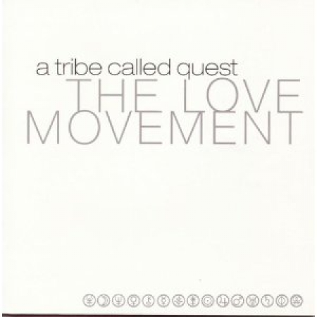 A Tribe Called Quest - Love Movement (CD)