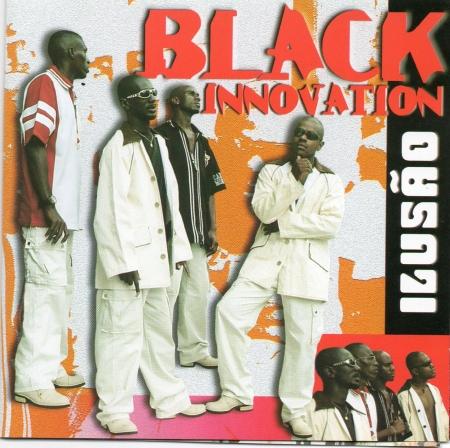 Black Innovation - Ilusão (CD)