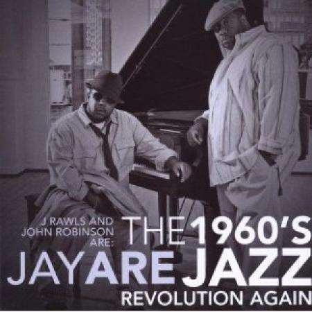 J Rawls and John Robinson - 1960s Jay Are Jazz Revolution Again