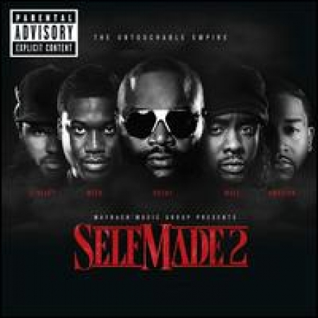 Self Made 2 - Maybach Music Group Presents PRODUTO INDISPONIVEL