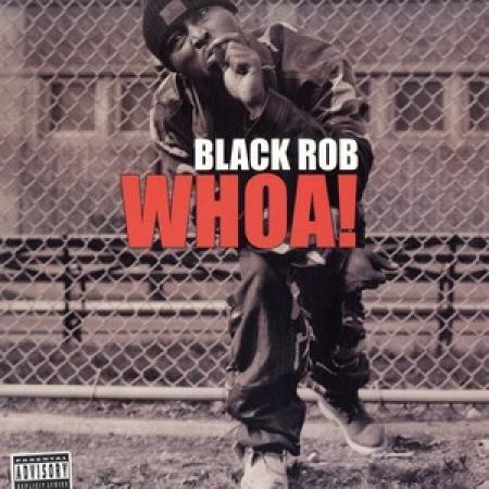 LP Black Rob - Whoa! VINYL IMPORTADO PRODUTO INDISPONIVEL