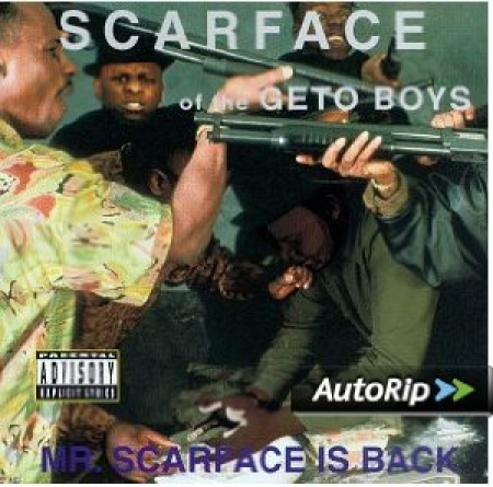 Scarface OF THE GETO BOYS - Mr Scarface Is Back