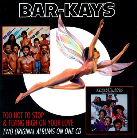 Bar-Kays - Too Hot to Stop Flying High on Your Love