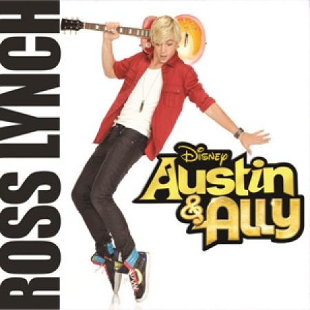 Ross Lynch – Austin & Ally trilha sonora da DISNEY