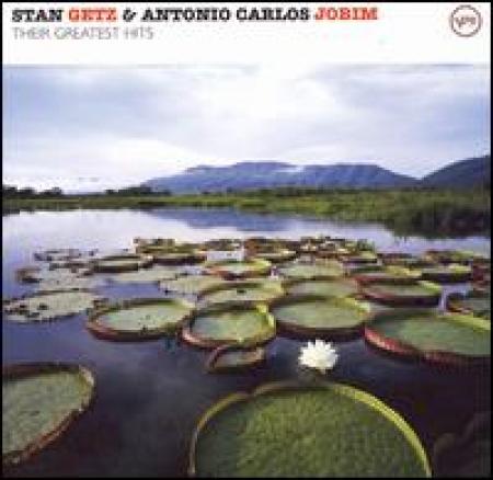 Stan Getz & Antonio Carlos Jobim Their Greatest Hits