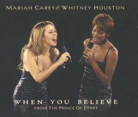 Mariah Carey Whitney Houston - When You Believe Single