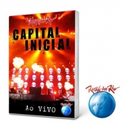 Capital Inicial - Ao vivo Rock in Rio 2011